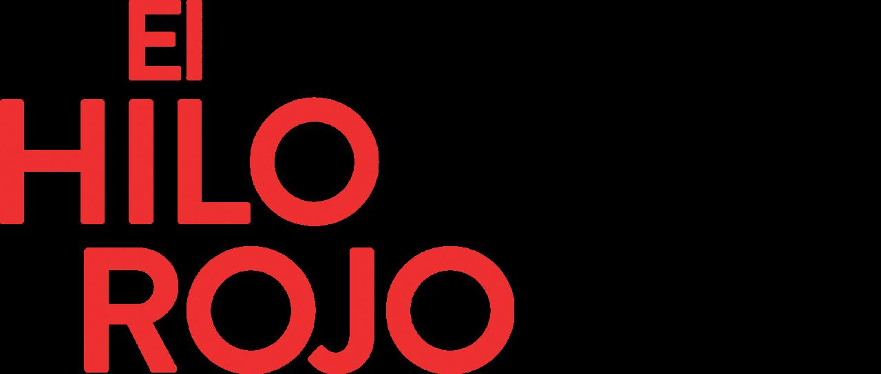 El Hilo Rojo Netflix